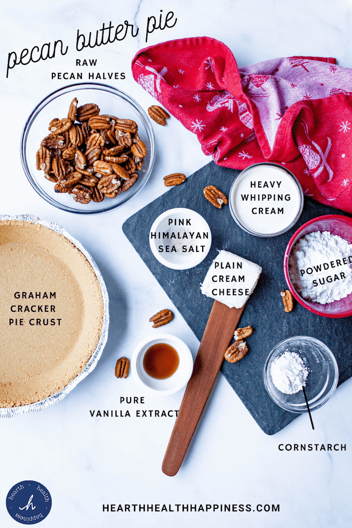 pecan butter pie ingredients with labels   hearth health happiness