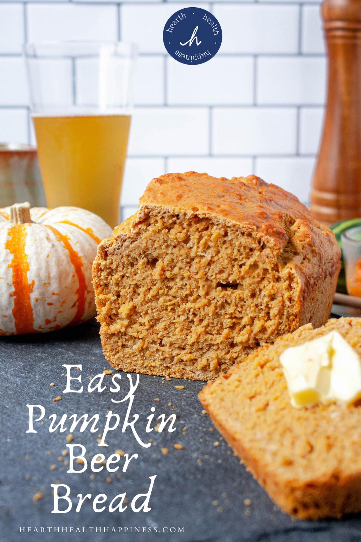 pinterest pin pumpkin beer bread | food blog | hearth health happiness