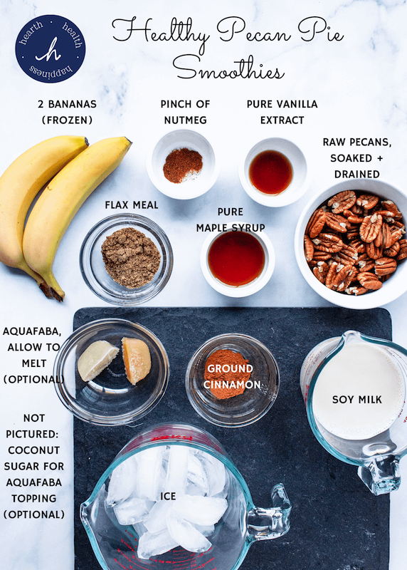 pecan pie smoothie ingredients | hearth health happiness