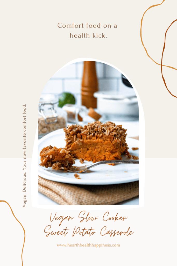 slow cooker vegan sweet potato casserole pin | hearth health happiness